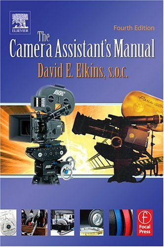 Camera Assistant's Manual  4th 2005 (Revised) 9780240805580 Front Cover