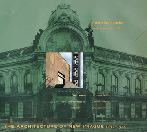 Architecture of New Prague, 1895-1945   1995 9780262193580 Front Cover