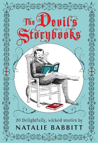 Devil's Storybooks 20 Delightfully Wicked Stories N/A edition cover
