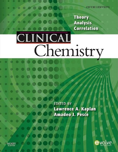 Clinical Chemistry Theory, Analysis, Correlation 5th 2010 edition cover