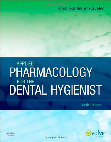 Applied Pharmacology for the Dental Hygienist  6th 2011 edition cover