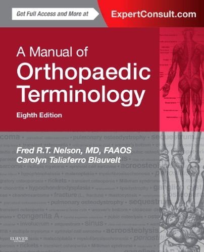 Manual of Orthopaedic Terminology Expert Consult - Online and Print 8th 2015 edition cover