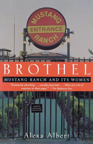 Brothel Mustang Ranch and Its Women  2003 edition cover