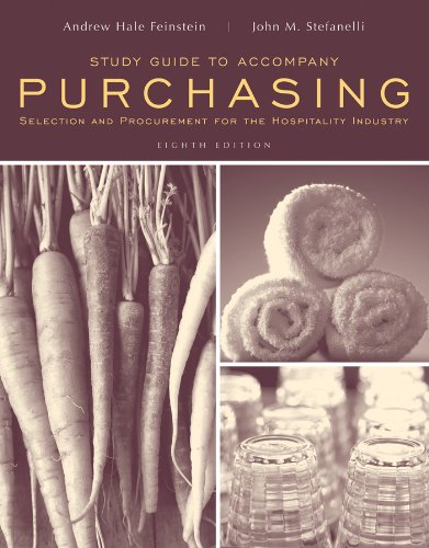 Purchasing Selection and Procurement for the Hospitality Industry 8th 2012 (Guide (Pupil's)) edition cover