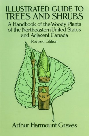 Illustrated Guide to Trees and Shrubs A Handbook of the Woody Plants of the Northeastern United States and Adjacent Canada  1992 (Revised) edition cover