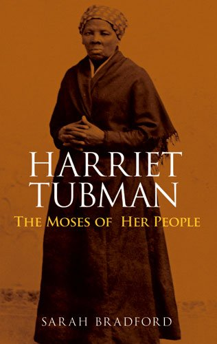 Harriet Tubman The Moses of Her People N/A edition cover