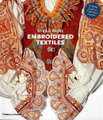 Embroidered Textiles A World Guide to Traditional Patterns  2010 edition cover