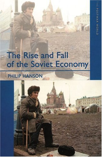 Rise and Fall of the Soviet Economy An Economic History of the USSR from 1945  2003 edition cover