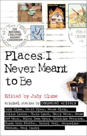 Places I Never Meant to Be Original Stories by Censored Writers  2001 edition cover