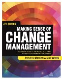 Making Sense of Change Management A Complete Guide to the Models, Tools and Techniques of Organizational Change 4th 2015 edition cover