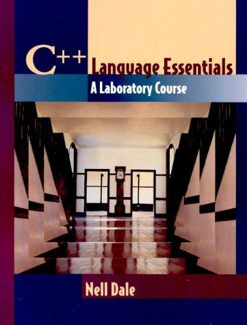 C++ Language Essentials A Laboratory Course  1999 edition cover