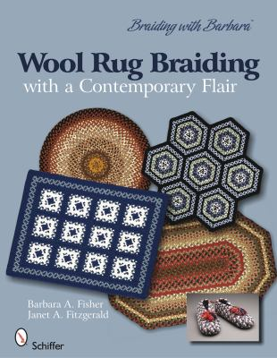 Wool Rug Braiding with a Contemporary Flair  6th 2010 edition cover