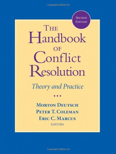 Handbook of Conflict Resolution Theory and Practice 2nd 2006 (Revised) edition cover