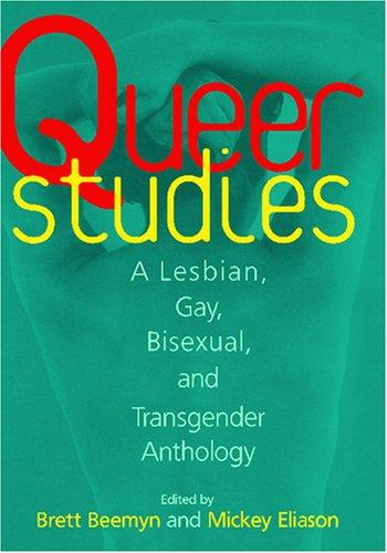 Queer Studies A Lesbian, Gay, Bisexual, and Transgender Anthology  1996 edition cover