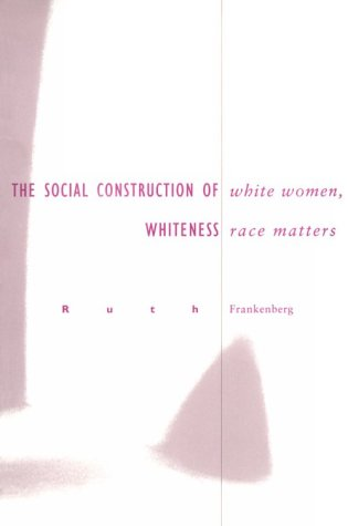 White Women, Race Matters The Social Construction of Whiteness N/A edition cover