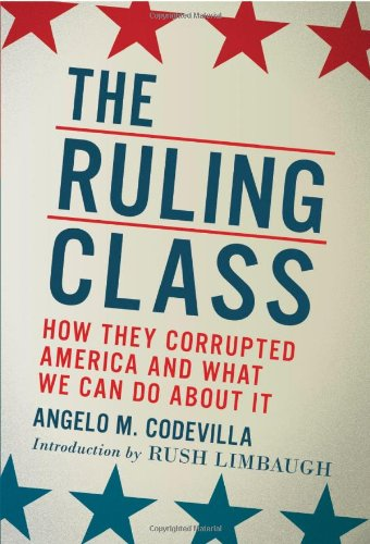 Ruling Class How They Corrupted America and What We Can Do about It  2010 edition cover