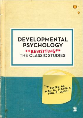 Developmental Psychology Revisiting the Classic Studies  2012 edition cover