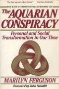Aquarian Conspiracy Personal and Social Transformation in Our Time 2nd (Revised) 9780874774580 Front Cover