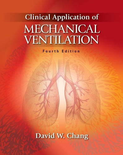 Clinical Application of Mechanical Ventilation  4th 2014 edition cover