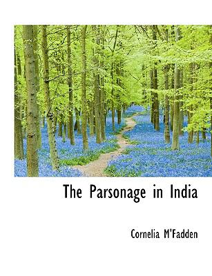 Parsonage in Indi N/A 9781113605580 Front Cover