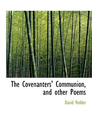 Covenanters' Communion, and Other Poems N/A 9781115263580 Front Cover