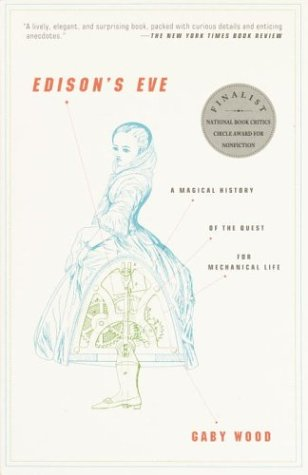 Edison's Eve A Magical History of the Quest for Mechanical Life Reprint  edition cover