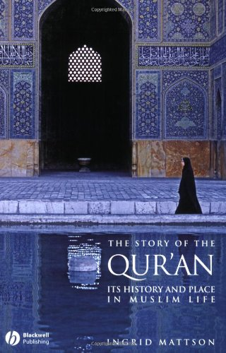 Story of the Qur'an Its History and Place in Muslim Life  2008 edition cover