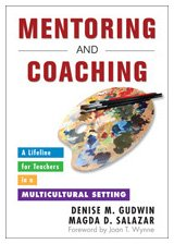 Mentoring and Coaching A Lifeline for Teachers in a Multicultural Setting  2010 edition cover