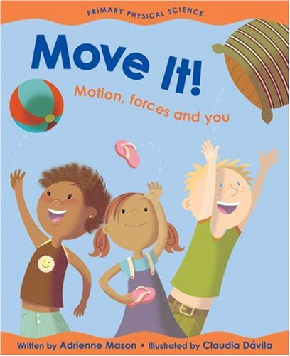 Move It! Motion, Forces and You  2005 9781553377580 Front Cover