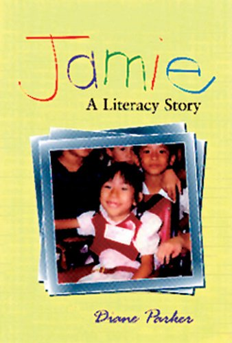 Jamie A Literacy Story  1997 edition cover