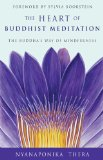 Heart of Buddhist Meditation The Buddha's Way of Mindfulness Revised edition cover