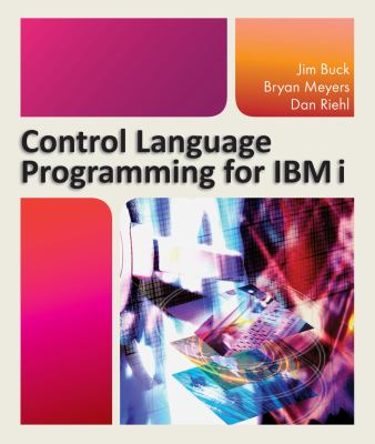 Control Language Programming for IBM I  N/A edition cover