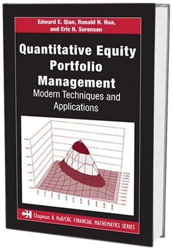 Quantitative Equity Portfolio Management Modern Techniques and Applications  2007 edition cover
