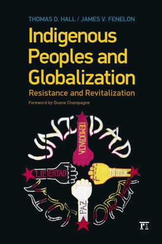 Indigenous Peoples and Globalization Resistance and Revitalization  2010 9781594516580 Front Cover