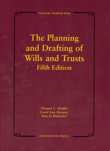 Planning and Drafting of Wills and Trusts  5th 2007 (Revised) edition cover