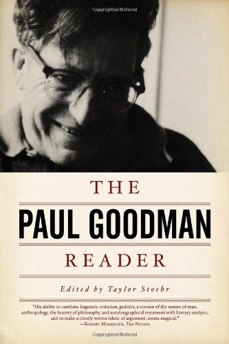Paul Goodman Reader   2010 9781604860580 Front Cover