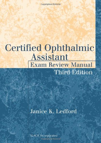 Certified Ophthalmic Assistant Exam Review Manual  3rd 2012 edition cover