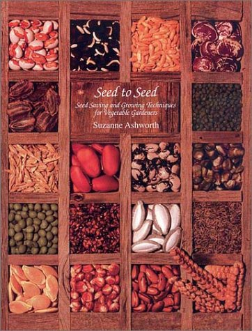 Seed to Seed Seed Saving and Growing Techniques for the Vegetable Gardener 2nd 2002 (Revised) edition cover