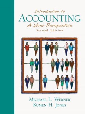 Introduction to Accounting (Combined) A User Perspective 2nd 2004 (Revised) edition cover