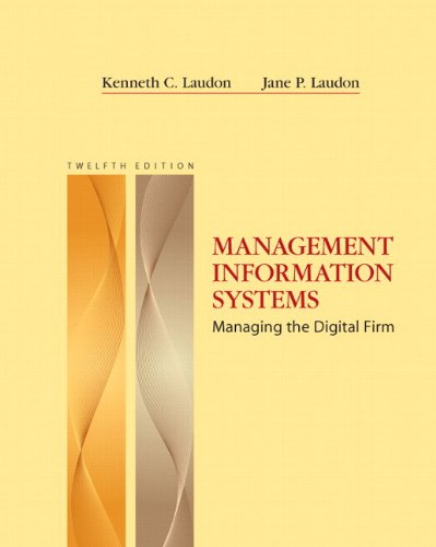 Management Information Systems Managing the Digital Firm 12th 2012 edition cover