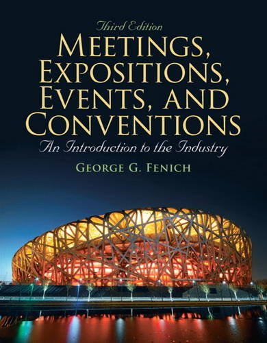 Meetings, Expositions, Events and Conventions An Introduction to the Industry 3rd 2012 (Revised) edition cover