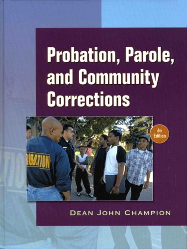 Probation, Parole, and Community Corrections  6th 2008 edition cover