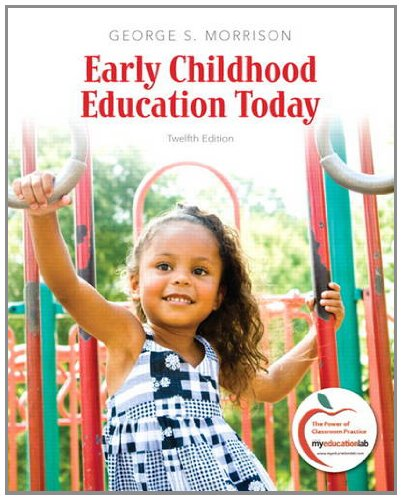 Early Childhood Education Today  12th 2012 (Revised) edition cover