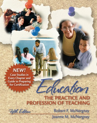Education The Practice and Profession of Teaching 5th 2007 (Revised) edition cover