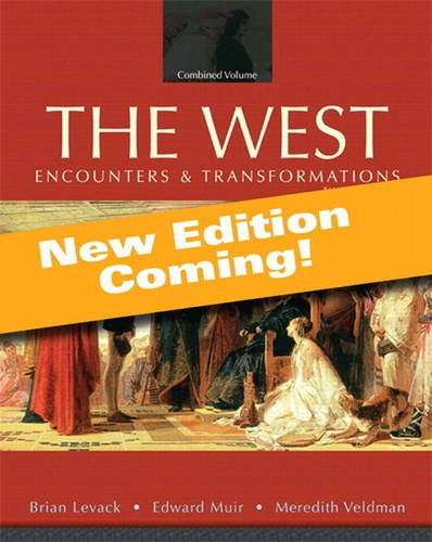 The West: Encounters & Transformations: Since 1550 4th 2013 edition cover