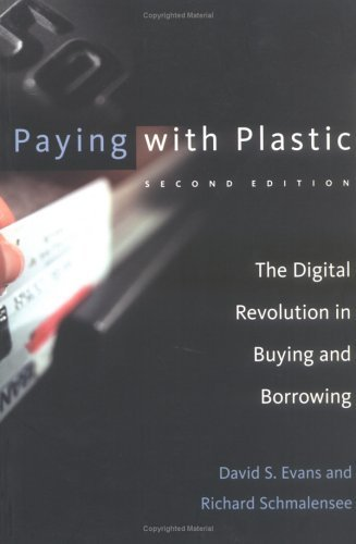 Paying with Plastic The Digital Revolution in Buying and Borrowing 2nd 2005 edition cover