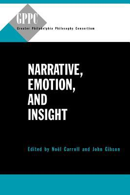Narrative, Emotion, and Insight   2011 9780271048581 Front Cover