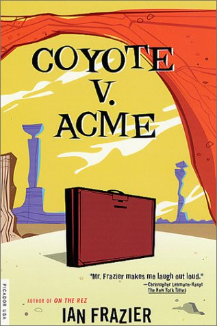 Coyote V. Acme   2002 (Revised) edition cover