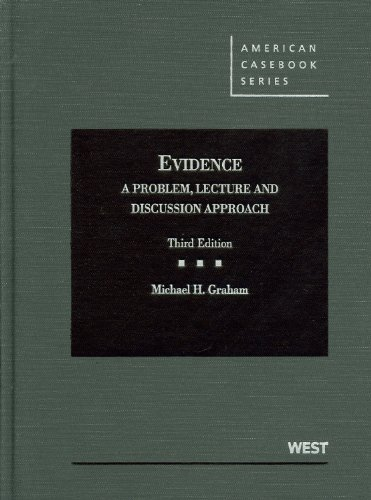 Evidence A Problem, Lecture and Discussion Approach 3rd 2011 (Revised) edition cover