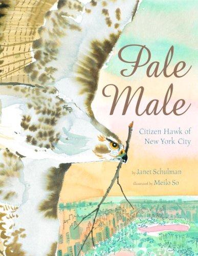 Pale Male Citizen Hawk of New York City  2008 edition cover